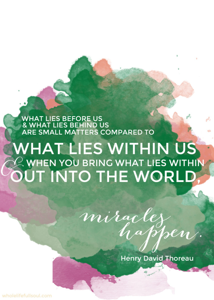 What lies before us and what lies behind us - Henry David Thoreau quote